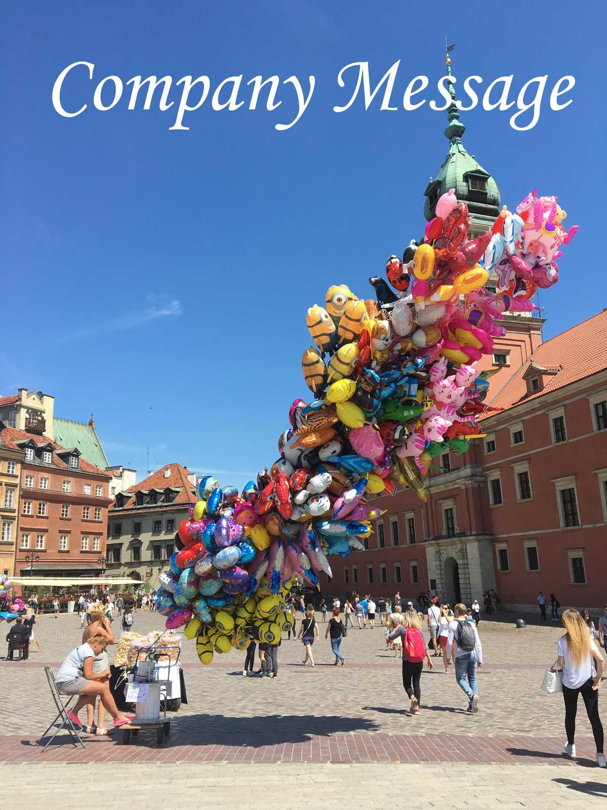La Vida Linda Company Message ワルシャワの広場の風船
